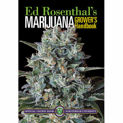 Ed Rosenthals Marijuana Growers Handbook